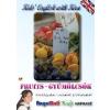 FRUITS - GYÜMÖLCSÖK (KID'S ENGLISH WITH KIRA)
