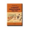 A MAGVETŐ PARASZTFIATALJAI 1948-1950
