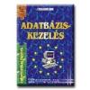 Bártfai Barnabás;Budavári Oszkár ADATBÁZIS-KEZELÉS - INFORMATIKAI FÜZETEK 6. -