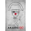 - AKÁRKI(K)