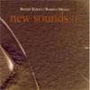 NEW SOUNDS II. 2008 - CD -