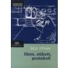 dr. Sille István ILLEM, ETIKETT, PROTOKOLL 13.BŐVÍTETT KIADÁS