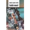 SAKK-MATT /URBÁN SZABÓ ISTVÁN REGÉNYEI 2.