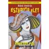 - ÉSZBONTÓ ÉLET (ÜKH 2013) - KÖVESDY PÁL REGÉNYES TÖRTÉNETE