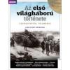 AZ ELSŐ VILÁGHÁBORÚ TÖRTÉNETE SZARAJEVÓTÓL TRIANONIG - A BBC HISTORY KÜLÖNSZÁMA - DVD-MELLÉKLETTEL