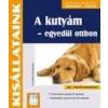 Cser Kiadó A kutyám - egyedül otthon - Jó tanácsokkal