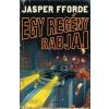 Jasper Fforde Egy regény rabjai