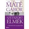 Libri Szétszórt elmék - Dr. Máté Gábor