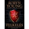 Robin Young Felkelés
