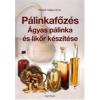 dr. Panyik Gáborné Pálinkafőzés