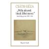 Csáth Géza Méla akkord: hínak lábat mosni