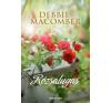 Debbie Macomber Rózsalugas regény
