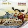 Fésűs Éva Esőmese - Négy évszak meséi - Hangoskönyv