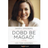 Sheryl Sandberg Dobd be magad!