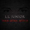 L.L. JUNIOR NON PLUS ULTRA - L.L. JUNIOR - CD -
