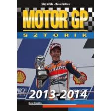 Baráz Miklós, Földy Attila Motor GP sztorik 2013-2014 sport