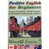 Németh Ervin Positive English for Beginners