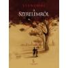 Stendhal (Henri Beyle) A szerelemről