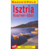 Marco Polo Isztria (Kvarner-öböl) útikönyv - Marco Polo