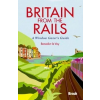 Britain from the Rails: A Window Gazer's Guide - Bradt