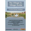 The Village to Village Guide to the Camino Santiago