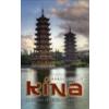 Kína - A letűnt istenek nyomában