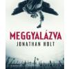 Jonathan Holt Meggyalázva