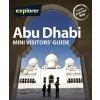 Abu Dhabi Mini Visitors Guide - Explorer Publishing