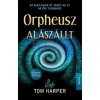 Tom Harper Orpheusz alászállt