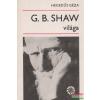 G. B. Shaw világa