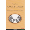 Magyar is - angol is / Hungarian - English as well