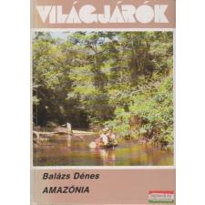 Amazónia utazás