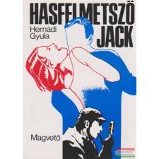 Hasfelmetsző Jack irodalom