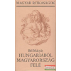 Hungariából Magyarország felé
