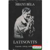 Latinovits - Legenda, valóság, emlékezet