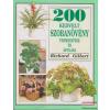 200 kedvelt szobanövény termesztése és ápolása