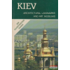 Kiev - Architectural Landmarks and Art Museums