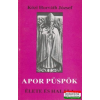 Apor püspök élete és halála