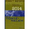 Nincs Adat Emelt szintű érettségi 2014 - Történelem