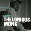 Thelonious Monk The Ultimate CD