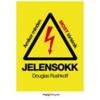 JELENSOKK - AMIKOR MINDEN MOST TÖRTÉNIK