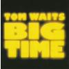 Tom Waits Big Time (CD)