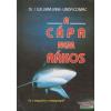 Dr. I. William Lane, Linda Comac - A cápa nem rákos
