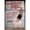 RÚDRA FEL! /A RÚDON VÉGEZHETŐ SAJÁT TESTSÚLYOS GYAKORLATOK KÉZIKÖNYVE