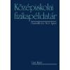 MOÓR ÁGNES - KÖZÉPISKOLAI FIZIKAPÉLDATÁR - FÛZÖTT, ÚJ KIADÁS 2014
