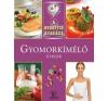 Meng Tünde A gyógyító szakács: Gyomorkímélő ételek gasztronómia