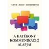 Fodor László, Kriskó Edina A hatékony kommunikáció alapjai