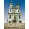 Koltai András szerk. - A Szent Anna templom és a budai víziváros katolikus egyházai
