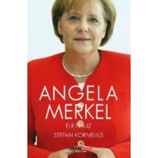Stefan Kornelius Angela Merkel - Életrajz publicisztika