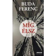 Holnap Kiadó Míg élsz irodalom